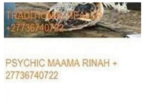 Witchcraft Psychic Traditional Healer Maama Ronah+27736740722